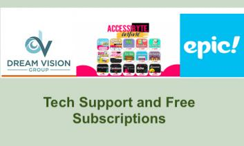 """Logos for 3 companies: Dream Vision Group, Accessibyte Online, and Epic; text, """"Tech Support and Free Subscriptions"""""""