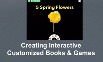 "Screenshot of TinyTap app while creating the Spring Flowers interactive book. ""Creating Interactive Customized Books & Games"""