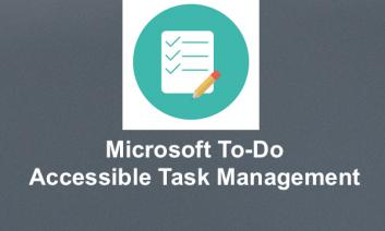 """icon of task managment (check list) with text, """"Microsoft To-Do Accessible Task Management"""""""