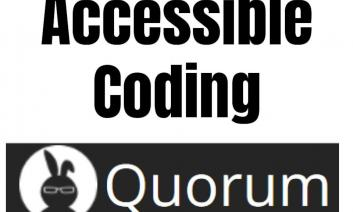 "Title image with Quorum logo and the text, ""Accessible Coding, Quorum"""