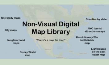 """Text: """"Non-visual digital map library - there's a map for that!"""" List of various types of maps with outline of North America."""