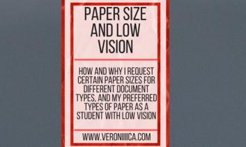 """Image with text, """"Paper size and low vision. www.veroniiiica.com"""""""