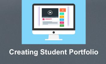 """drawing of a computer with video symboled and lines of text along with print, """" Creating Student Portfolio"""""""