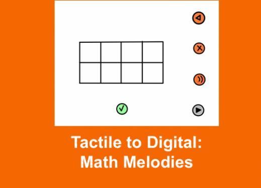 """Tactile graphic of Math Melodies Add and Delete screen with text, """"Tactile to Digital: Math Melodies"""""""