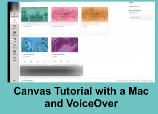"""Screenshot of Canvas Home Page with 5 high school classes and text, """"Canvas tutorial with a Mac and VoiceOver"""""""