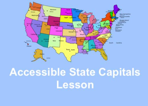 "Colorful US map with states and capital labeled and text, ""Accessible State Capitals lesson"""