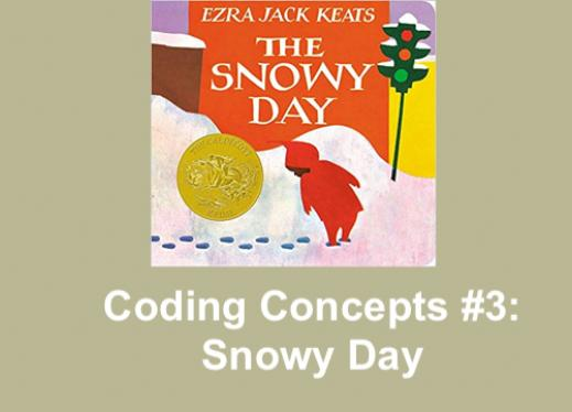 "Imageof The Snowy Day book by Ezra Jack Keats, the Caldecott Medal, and text, ""Coding Concepts #3: Snowy Day"""