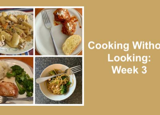 "collage of four melas and text, ""Cooking Without Looking: Week 3"""