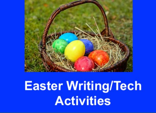 "Photo of Easter basket and colorful eggs and text, ""Easter Wrting/Tech Activities"""