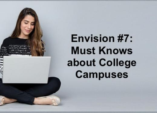 """College student sitting crosslegged on the floor with a laptop and text, """"Envision #7: Must Knows about College Campuses"""""""