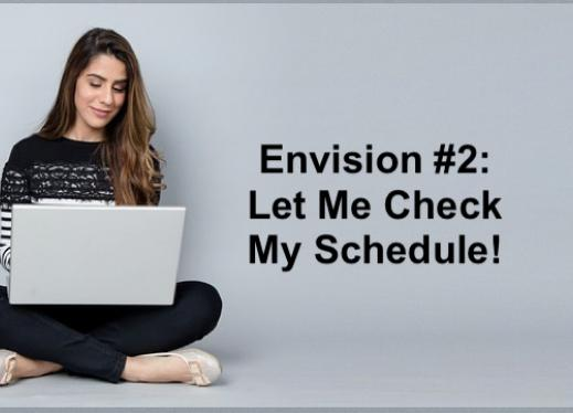 """College student sitting crosslegged on the floor with a laptop and text, """"Envision #2: Let Me Check My Schedule!"""""""