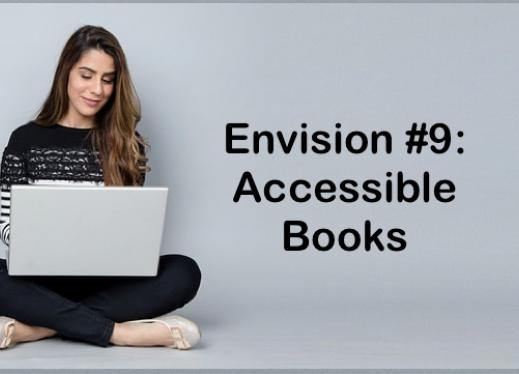"""College student sitting crosslegged on the floor with a laptop and text, """"Envision #9: Accessible Books"""