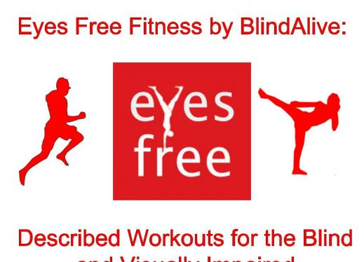 Eyes Free Fitness by BlindAlive: Described Workouts for the blind and visually impaired