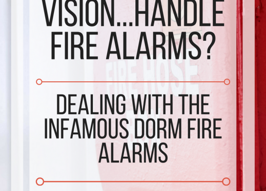 How do People with low vision handle fire alarms? Dealing with the infamous dorm fire alarms. www.veroniiiica.org