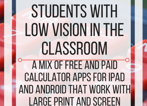 Five Calculator Apps that Help Students with Low Vision in the