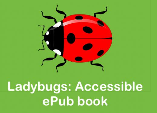 Ladybugs: ePub Book | Paths to Technology | Perkins eLearning