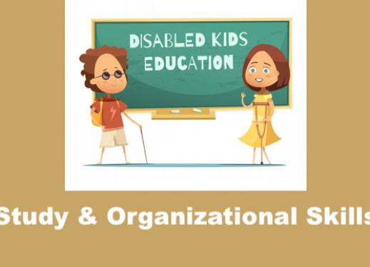 """Cartoon image of 2 students with disabilities and text, """"Study & Organization Skills"""""""