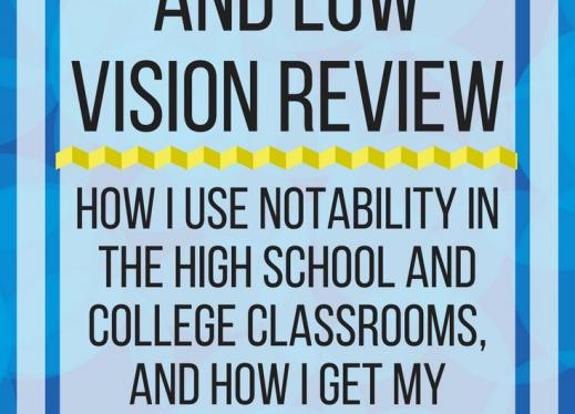 Notability and Low Vision Review. www.veroniiiica.com