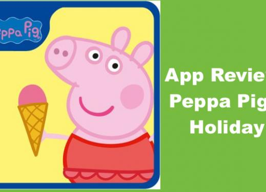 """Image of Peppa Pig: Holiday logo and text, """"App Review: Peppa Pig's Holiday"""""""