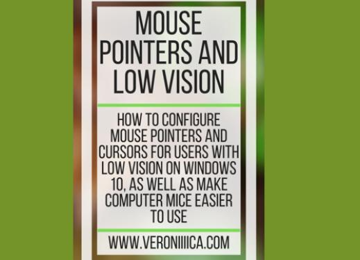 Mouse pointers and low vision. www.veroniiiica.com