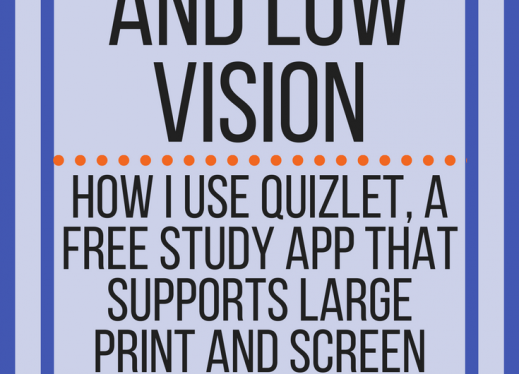 Quizlet and Low Vision | Paths to Technology | Perkins eLearning