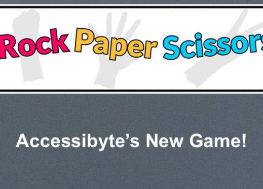 """Game Logo with Rock, Scissors, Paper in print and hand gesture; text, """"Accessibyte's New Game!"""""""