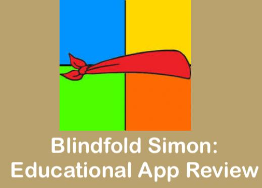 "Blindfold Simon logo and text, ""Blindfold Simon: Educational App Review"""