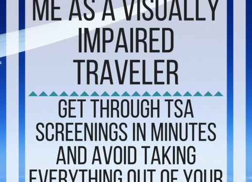 How a TSA Pre-Check helps me as a visually impaired traveler. www.veroniiiica.com