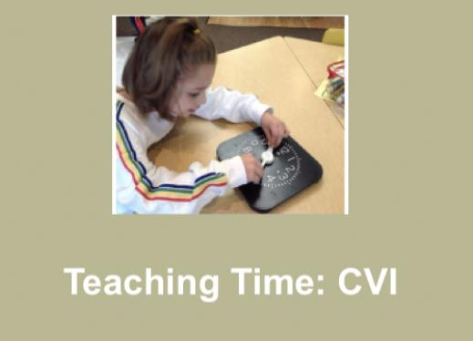 """Photo of Sadie with hands on the hour and minutes clock hands and text, """"Teaching Time: CVI"""""""