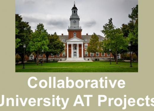 "Photo of a university building and text, ""collaborative University AT Projects"""