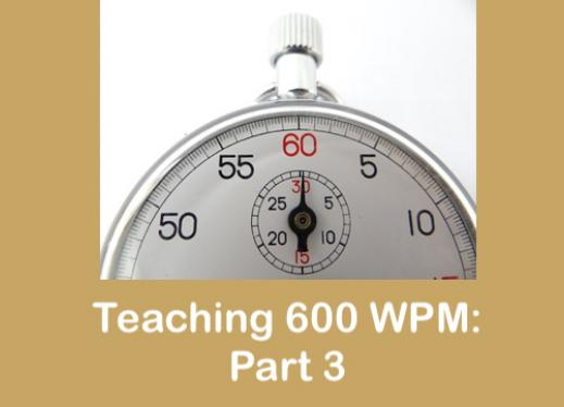 "Photo of stop watch with text, ""Teaching 600 WPM: Part 3"""