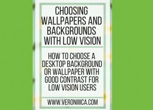 Choosing Wallpapers And Backgrounds With Low Vision Paths To