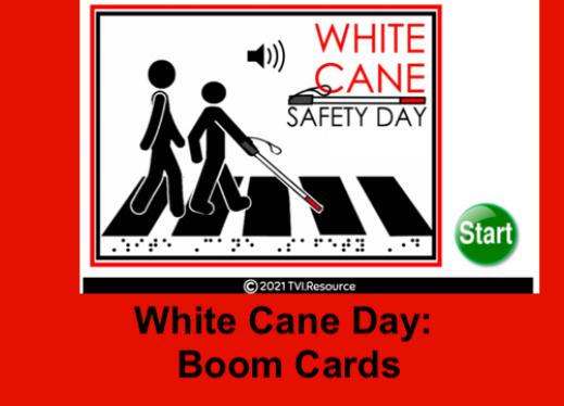 Photo of White Cane Day Boom Deck with stick figure student with white cane and O&M on crosswalk.