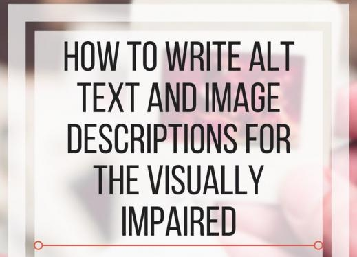 How to Write Alt Text and Image Descriptions for the visually