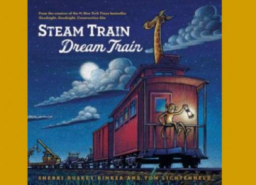 Steam-Cover of the book, Train Dream Train by Sherri Duskey Rinker and Tom Lichtenheld