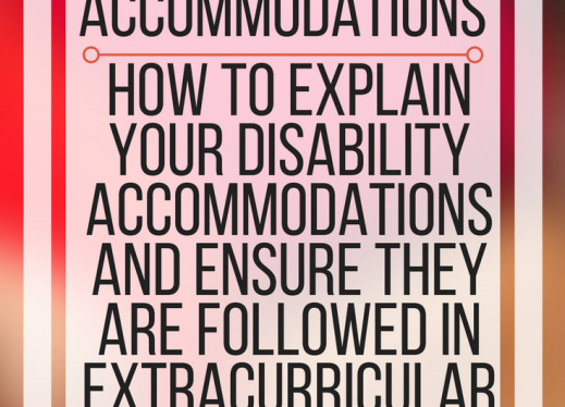 Requesting extracurricular accommodations: how to explain your disability accommodations. www.veroniiiica.org