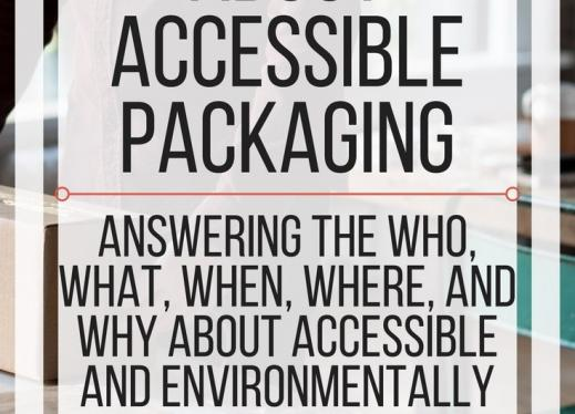Fast Facts about accessible packaging. www.veroniiiica.com
