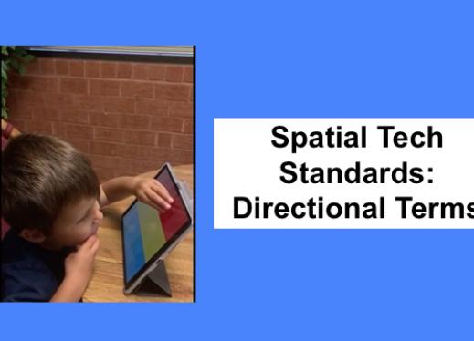 """4 year old tapping top of the iPad screen and text, """"Spatial Tech Standards: Directional Terms"""""""