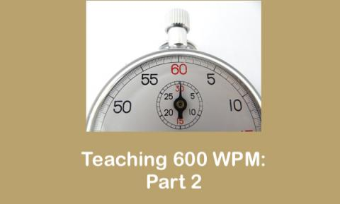 How to teach your students to read at 600 words per minute – Part 2