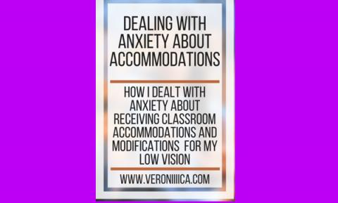 Dealing with Anxiety about Accommodations. www.veroniiiica.com