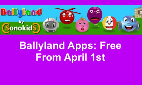 """Image of 6 Ballyland characters and text, """"Ballyland by Sonokids. Ballyland Apps: Free until April 1st"""""""
