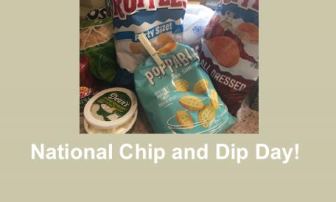 """Photo of four different bags of chips and dips and text, """"National Chip and Dip Day!"""""""