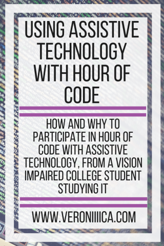 Using assistive technology with Hour of Code. www.veroniiiica.com