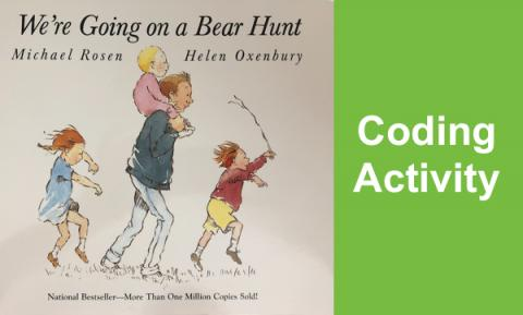 "Photo of We're going on a Bear Hunt book and text, ""Coding Activity"""