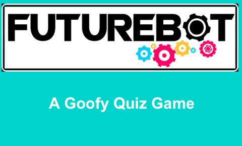 "FutureBot logo with text, ""A Goofy Quiz Game"""