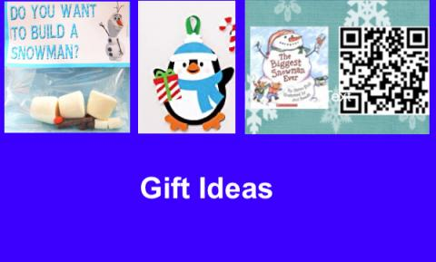 """Image with 3 photos of gift ideas: Build a Snowman, Penguin foam ornament, Snowman QR codes and text, """"Gift ideas"""""""