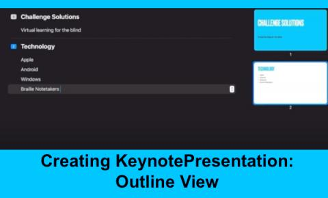 """Screenshot of Macy's Keynote Presentation in Outline view and text, """"Creating Keynote Presentation: Outline View"""""""
