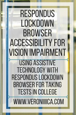 Responds Lockdown Browser Accessibility for Vision Impairment. www.veroniiiica.com