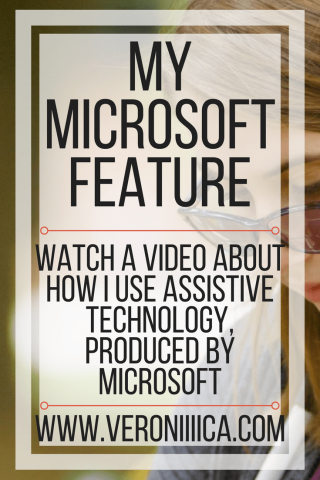 My Microsoft Feature: Watch a video about how I use technology produced by Microsoft. www.veroniiiica.com