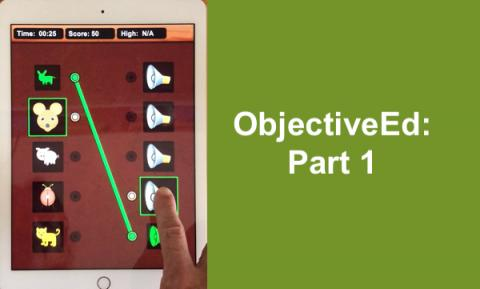 "Screenshot of Sound Search game with 5 animals in the left column and 5 sound symbols in the right column. ""ObjectiveEd: part 1"""